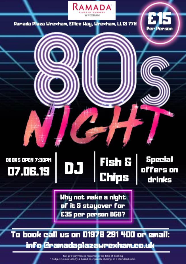 80's Night – Ramada Wrexham